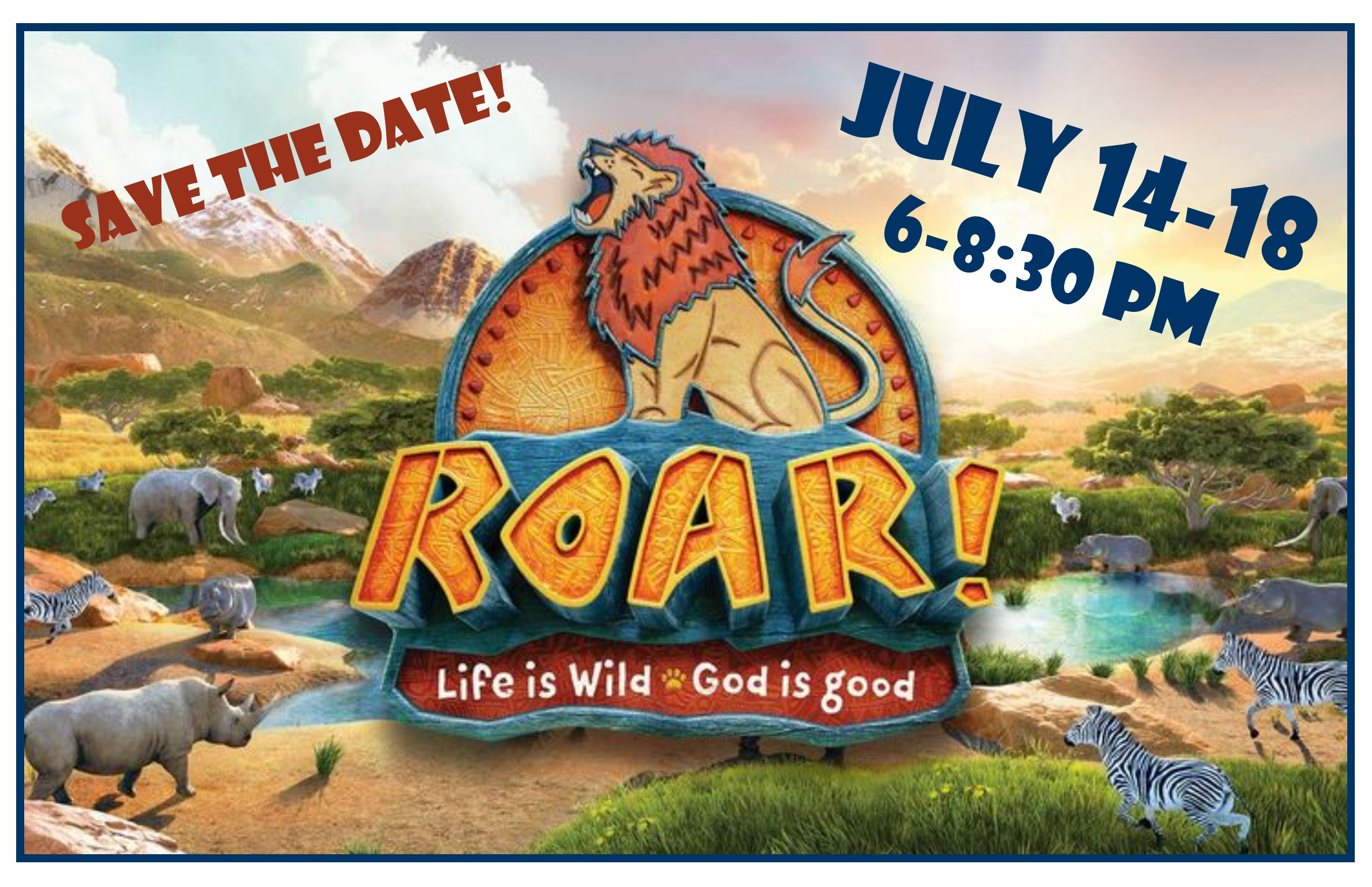 07 14 18 2019 Roar VBS Save Date Poster